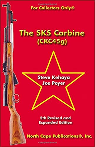 Amazon com: The SKS Carbine, 5th Revised and Expanded