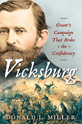 Vicksburg: Grant's Campaign That Broke the Confederacy for sale  Delivered anywhere in USA