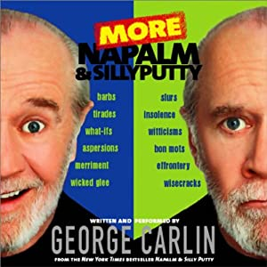 More Napalm and Silly Putty Audiobook