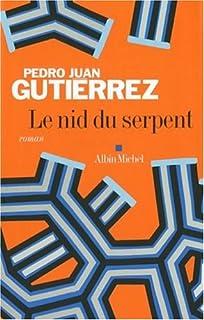Le nid du serpent, Gutiérrez, Pedro Juan