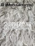 Shepherding | 9Marks Journal: The Work and Character of a Pastor