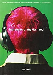 Hairstyles of the Damned (Punk Planet Books) by Meno, Joe (2004) Paperback