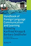Handbook of Foreign Language Communication and Learning (Handbooks of Applied Linguistics [Hal])