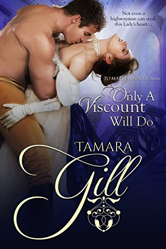Only a Viscount Will Do (To Marry a Rogue) cover