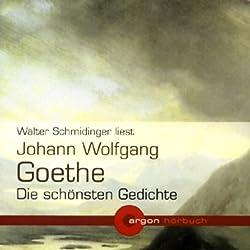Johann Wolfgang Goethe - Die schönsten Gedichte