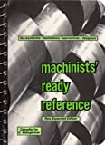 Machinists' Ready Reference, , 0911168508