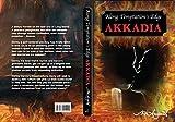 AKKADIA (Along Temptation's Edge Book 1)