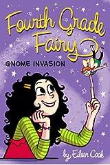Gnome Invasion (Fourth Grade Fairy) Paperback