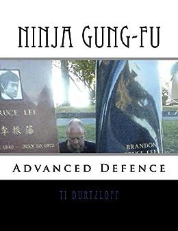 Amazon.com: Ninja Gung-Fu: Advanced Defence eBook: Ti ...