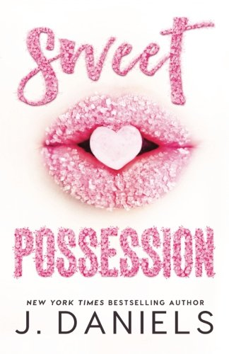 Sweet Possession (Sweet Addiction) (Volume 2)