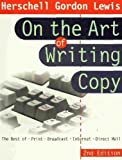 On the Art of Writing Copy, Herschell Gordon Lewis, 0814405983