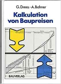 Kalkulation Von Baupreisen : kalkulation von baupreisen 9783762529477 books ~ Lizthompson.info Haus und Dekorationen