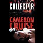 The Collector   Cameron Cruise