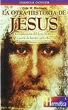 La Otra Historia de Jesus, Fida Hassnain, 8479271280