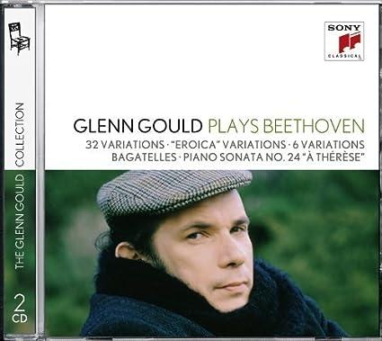 "Glenn Gould plays Beethoven: 32 Variations WoO 80; ""Eroica"" Variations op. 35; 6 Variations op. 34; Bagatelles op. 33 & op. 126; Piano Sonata No. 24 ""¨¤ Th¨¦r¨¨se"" by Glenn Gould (2012) Audio CD"