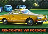img - for RENCONTRE VW PORSCHE 2018: Rencontre de voitures anciennes VW et Porsche (Calvendo Mobilite) (French Edition) book / textbook / text book