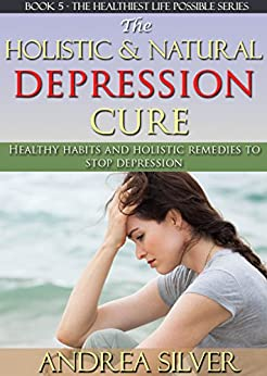 Holistic Natural Depression Cure Alternative ebook product image