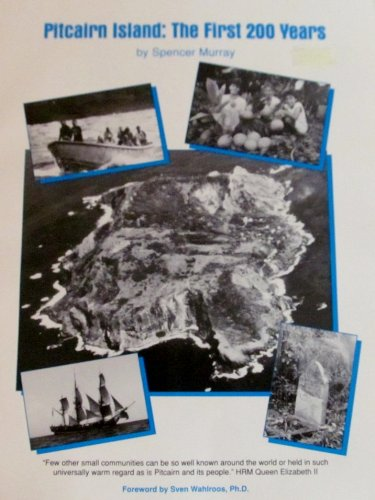 Pitcairn Island: The First Two Hundred Years