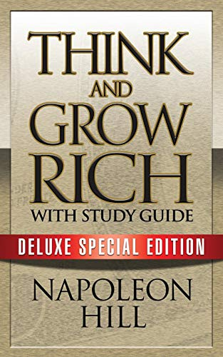 Think and Grow Rich with Study Guide: Deluxe Special Edition