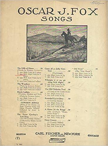 the hills of home: medium-high voice with piano accompaniment. sheet music  edition v. 901.: floride calhoun, oscar j. fox: amazon.com: books  amazon
