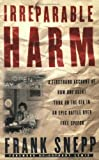 img - for Irreparable Harm: A Firsthand Account of How One Agent Took on the CIA in an Epic Battle Over Free Speech by Frank Snepp (2001-04-20) book / textbook / text book