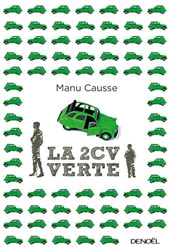 La 2 Cv Verte Romans Francais French Edition Kindle