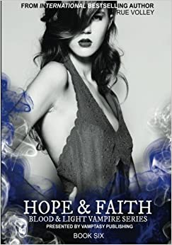 Book Hope and Faith: Volume 6 (Blood and Light Vampire Series)