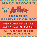 Francine, Believe it or Not | Marc Brown