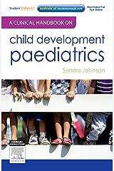 A Clinical Handbook on Child Development Paediatrics Paperback