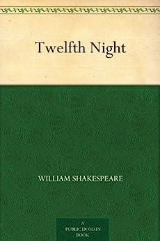 Twelfth Night by [Shakespeare, William]