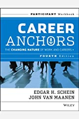 Career Anchors: The Changing Nature of Careers Participant Workbook (J–B US non–Franchise Leadership) Paperback