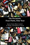 img - for On Occasion: Four Poets, One Year book / textbook / text book