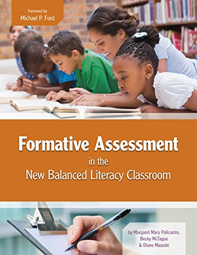 Formative Assessment in the New Balanced Literacy Classroom (Maupin House)