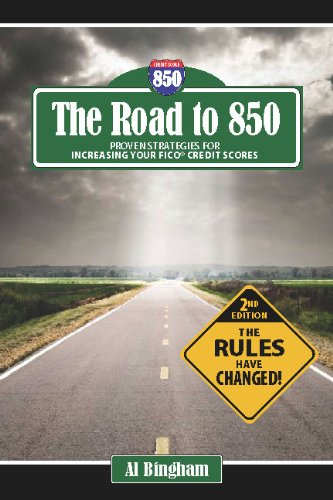 The Road to 850 - Proven Strategies for Increasing Your Credit Scores (2)