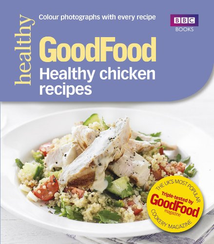 Good Food Healthy Chicken Recipes Amazon Good Food Guides