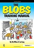 The Blobs Training Manual: A Speechmark Practical Training Manual