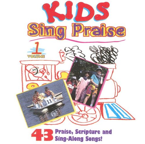 Kids Sing Praise, Volume 1: 43 Praise, Scripture and Sing-Along Songs! by Brentwood Kids Company