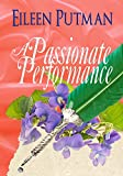A Passionate Performance: Regency Romance (Love in Disguise Book 3)