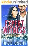 Expert Witness: A Romantic Suspense Novel