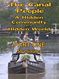 The Canal People part one