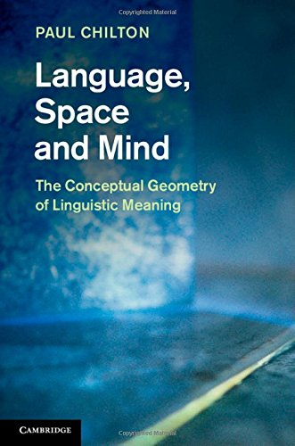 Language, Space and Mind: The Conceptual Geometry of Linguistic Meaning by Cambridge University Press
