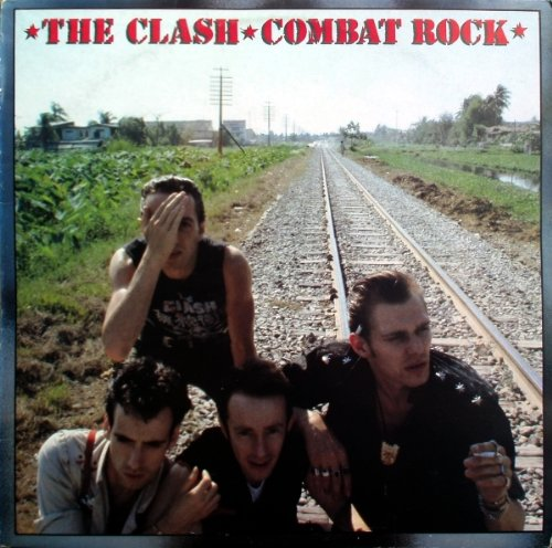 Combat Rock (The Clash ~ Combat Rock ~)