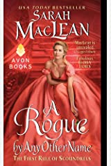 A Rogue by Any Other Name: The First Rule of Scoundrels (Rules of Scoundrels Book 1) Kindle Edition