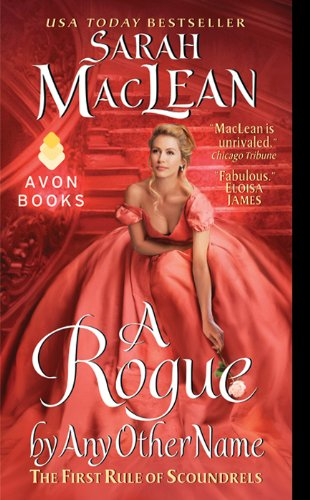 a-rogue-by-any-other-name-the-first-rule-of-scoundrels-rules-of-scoundrels-book-1