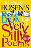 Michael Rosen's Book of Very Silly Poems (Puffin Poetry)