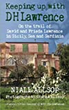 Keeping Up With the Lawrences: Sicily, Sea and Sardinia Revisited