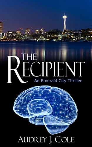 The Recipient: An Emerald City Thriller