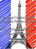 we made this movie - Learning Common School Vocabulary Phrases in French Educational Video for French Beginners