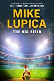 The Big Field, Mike Lupica, 0399246258