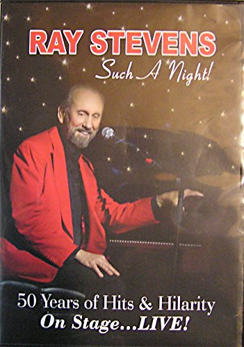 Ray Stevens: Such a Night! 50 Years of Hits & Hilarity on Stage ... Alive! by Clyde records Inc.